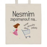 Nákupní taška přírodní Nesmím zapomenou na.... , Barva - Béžová